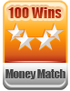 100 Wins Money Match